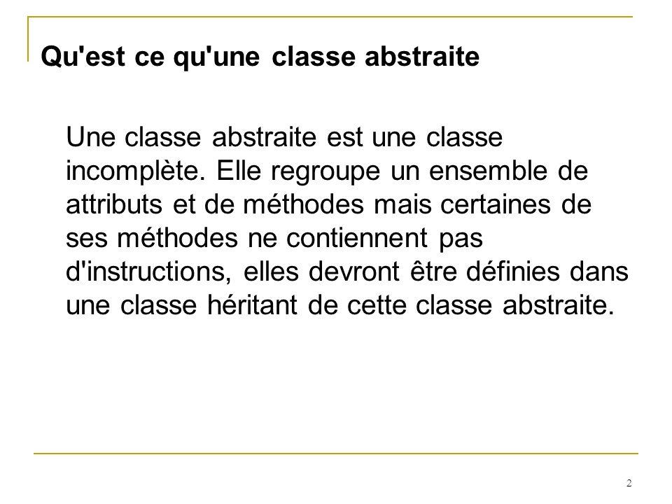 Qu est ce qu une classe abstraite
