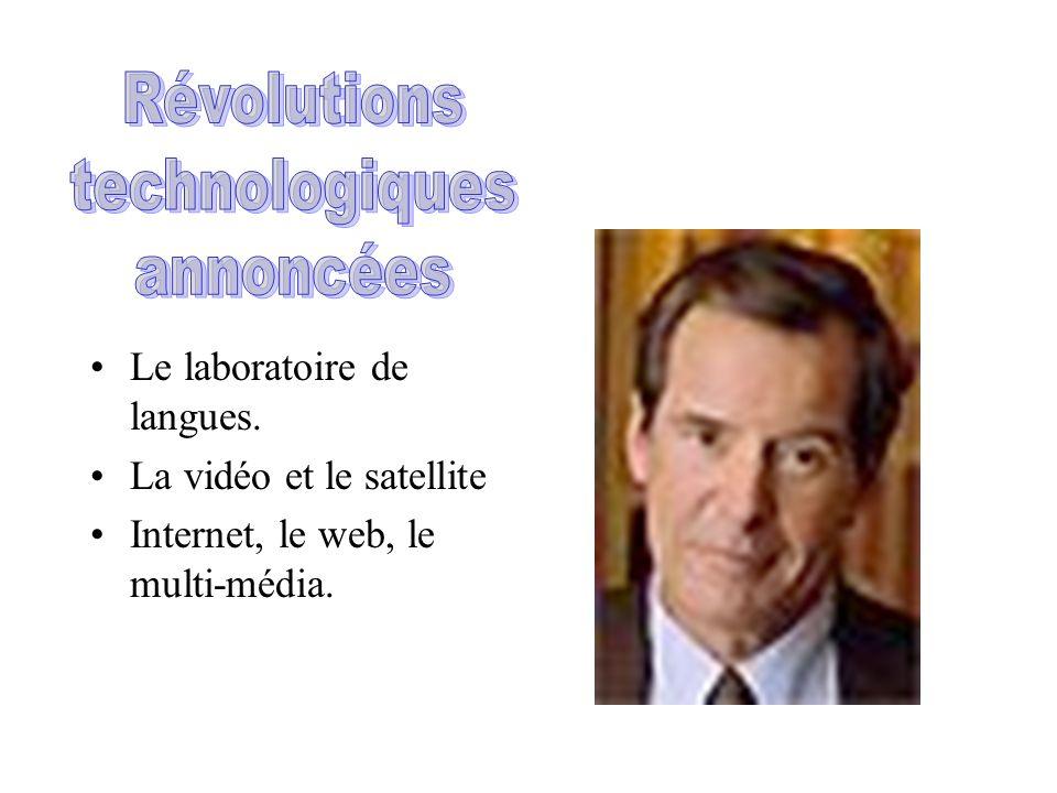 Révolutions technologiques annoncées Le laboratoire de langues.