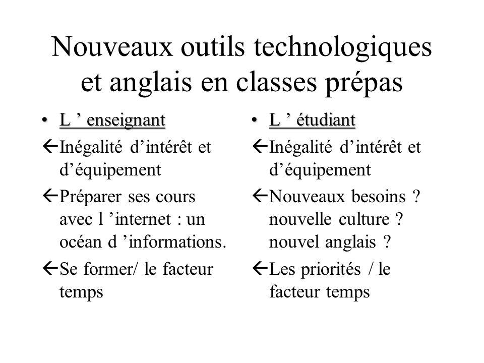 Nouveaux outils technologiques et anglais en classes prépas