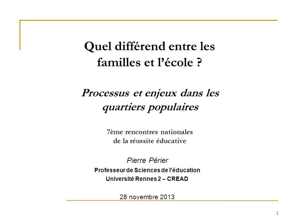 Professeur de Sciences de l éducation Université Rennes 2 – CREAD