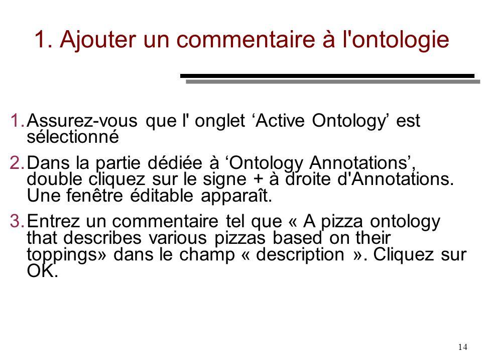 1. Ajouter un commentaire à l ontologie