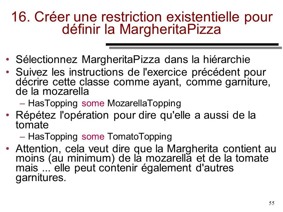 16. Créer une restriction existentielle pour définir la MargheritaPizza