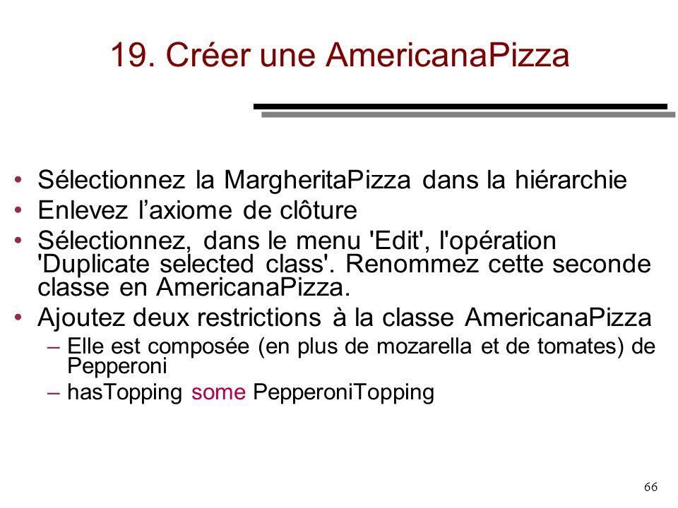 19. Créer une AmericanaPizza