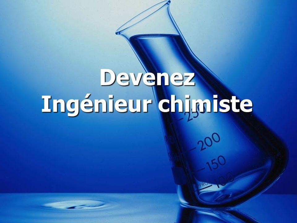 Devenez Ingénieur chimiste