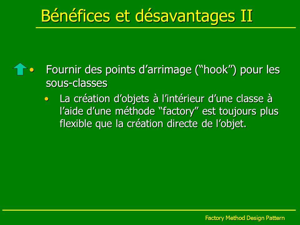 Bénéfices et désavantages II