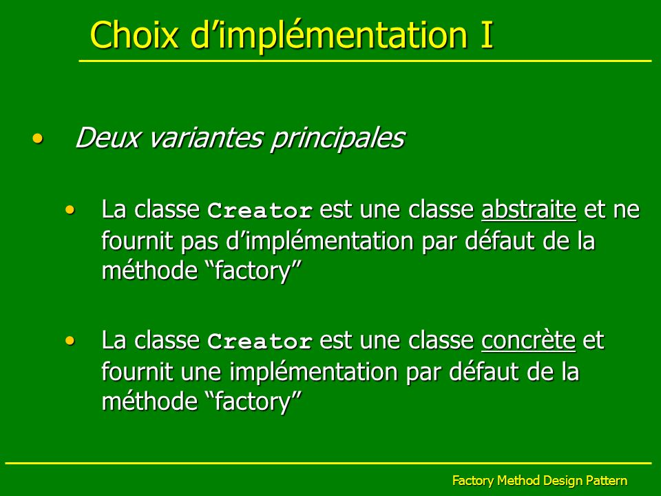 Choix d'implémentation I