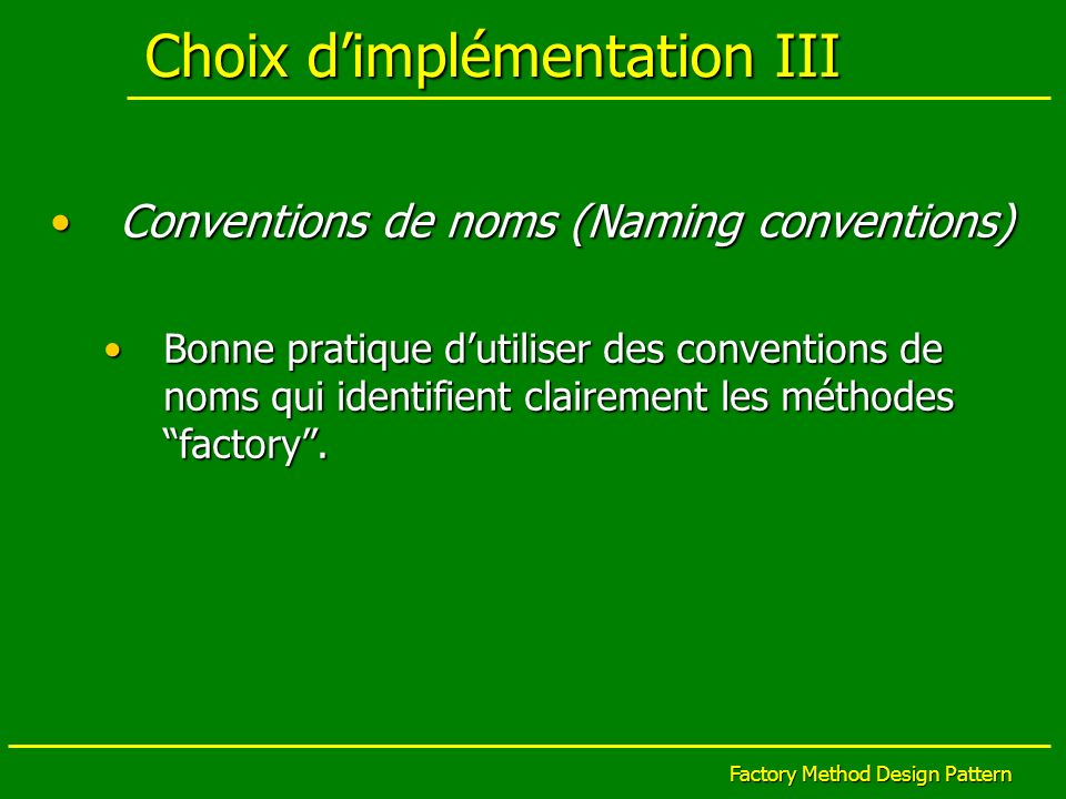 Choix d'implémentation III