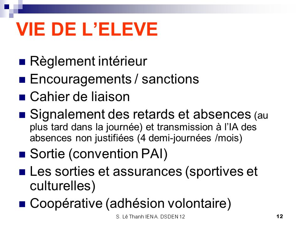 VIE DE L'ELEVE Règlement intérieur Encouragements / sanctions
