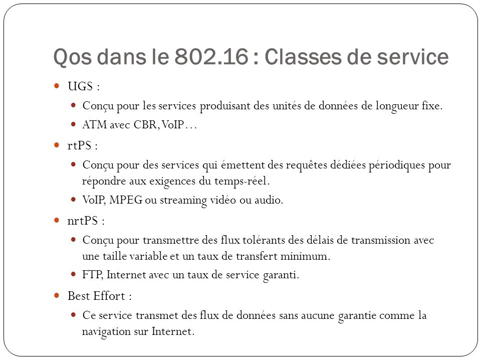 Qos dans le 802.16 : Classes de service