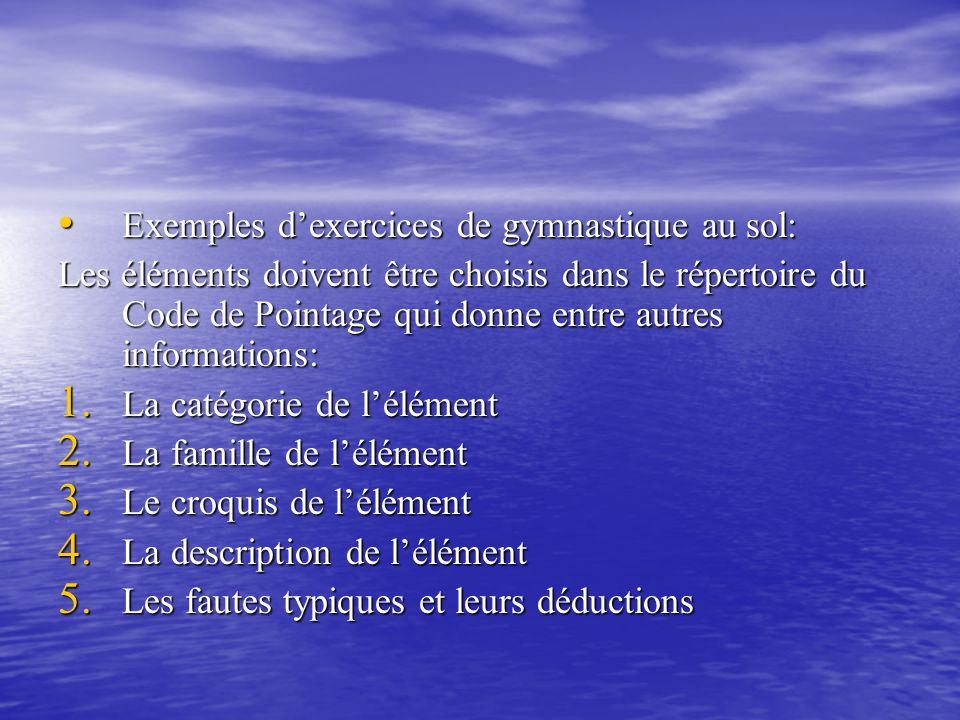 Exemples d'exercices de gymnastique au sol: