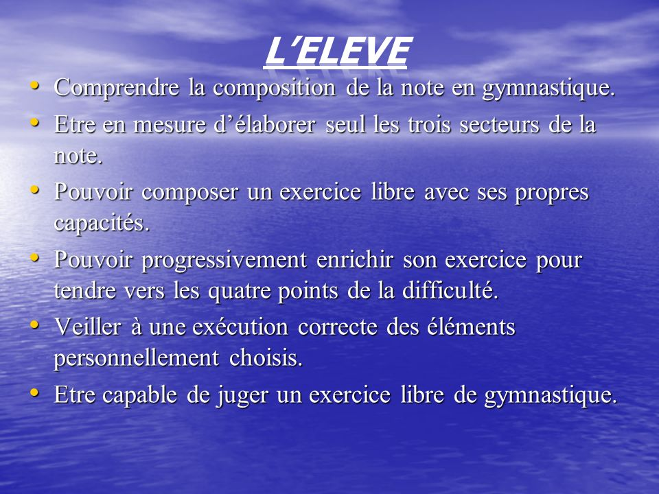 L'ELEVE Comprendre la composition de la note en gymnastique.