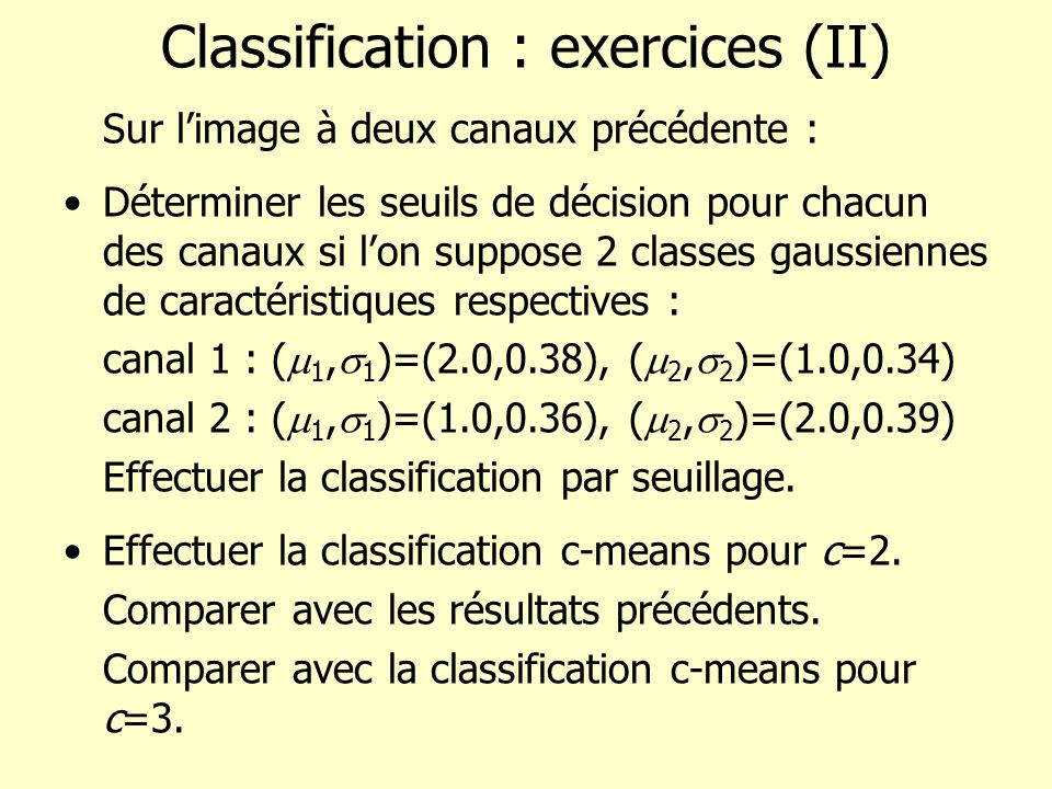 Classification : exercices (II)