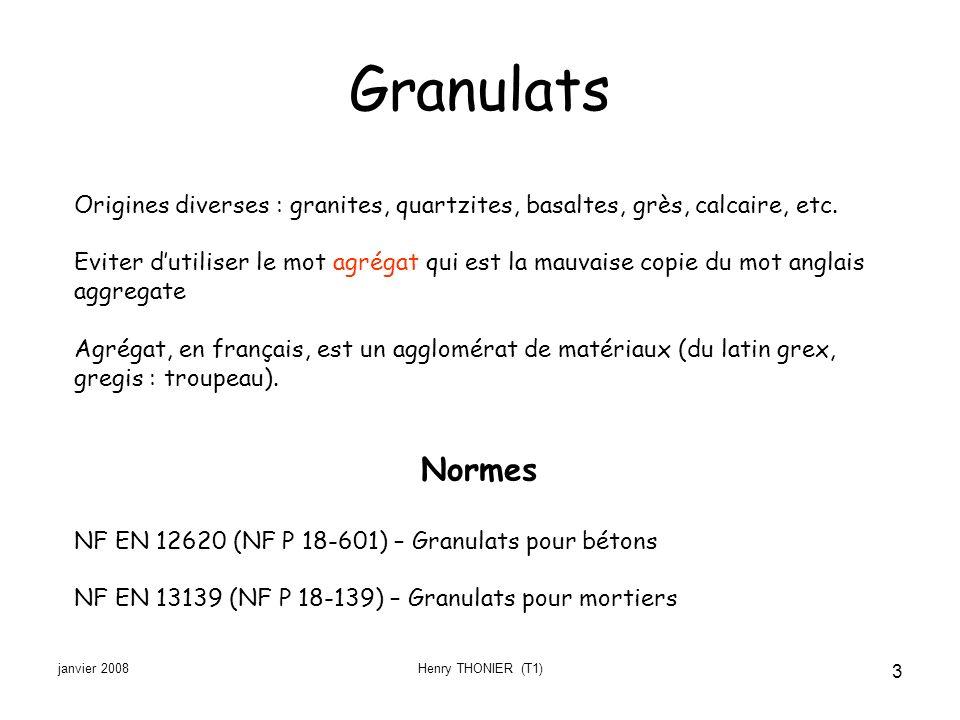 Granulats Origines diverses : granites, quartzites, basaltes, grès, calcaire, etc.