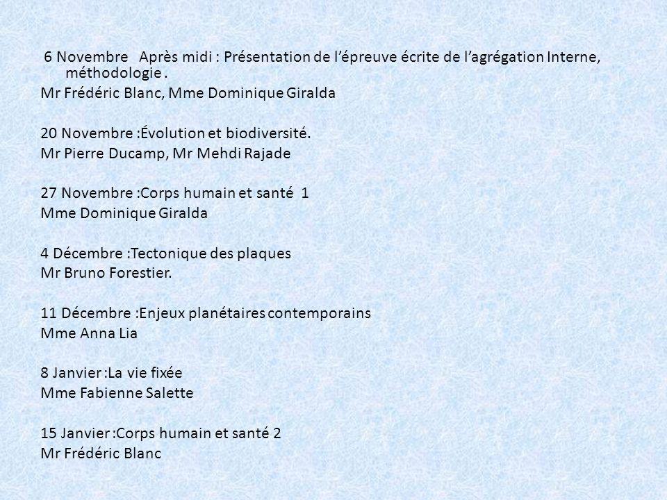6 Novembre Après midi : Présentation de l'épreuve écrite de l'agrégation Interne, méthodologie .