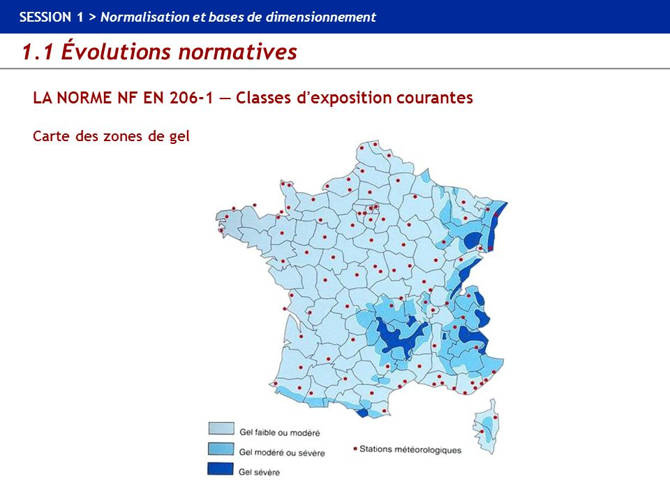 LA NORME NF EN 206-1 — Classes d'exposition courantes