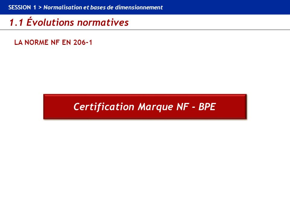 Certification Marque NF - BPE