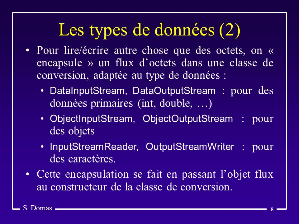 Les types de données (2) S. Domas.