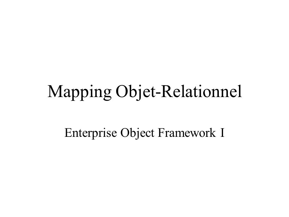 Mapping Objet-Relationnel
