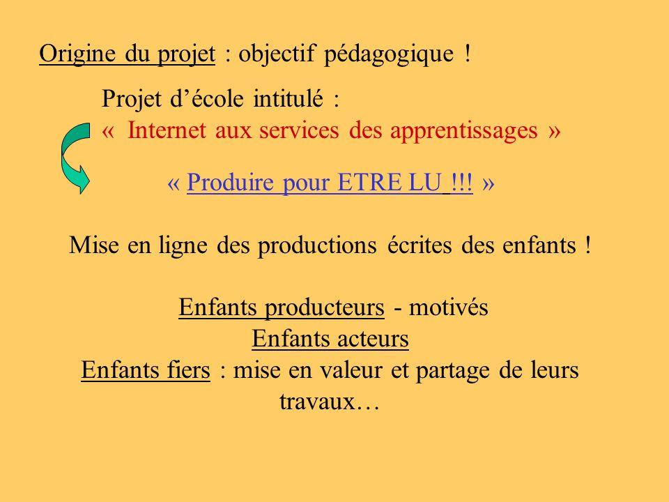 Origine du projet : objectif pédagogique !