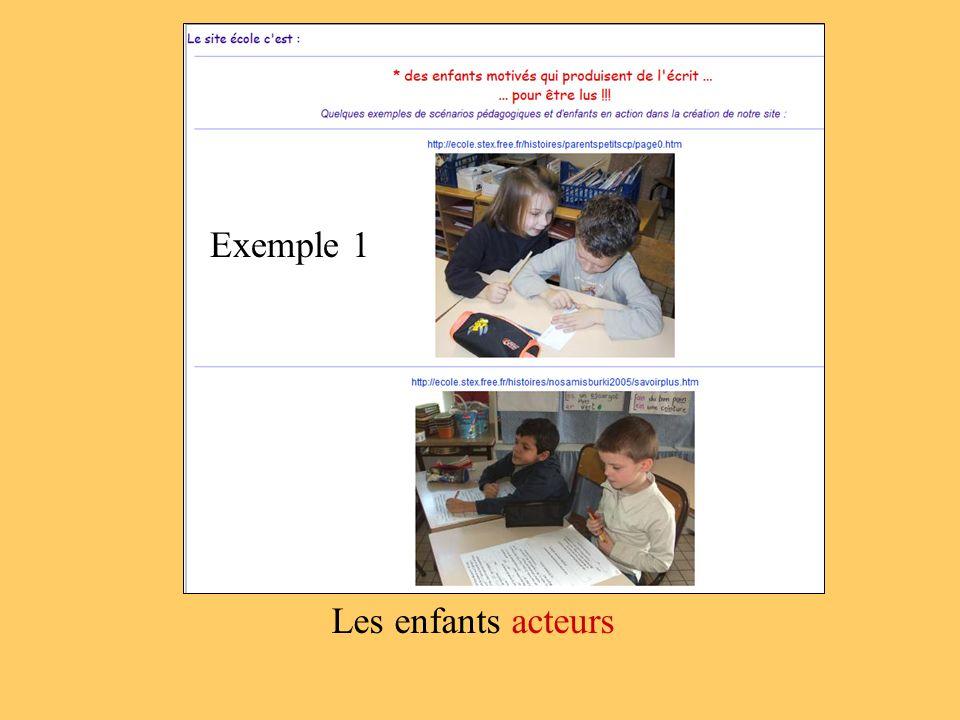Exemple 1 Les enfants acteurs