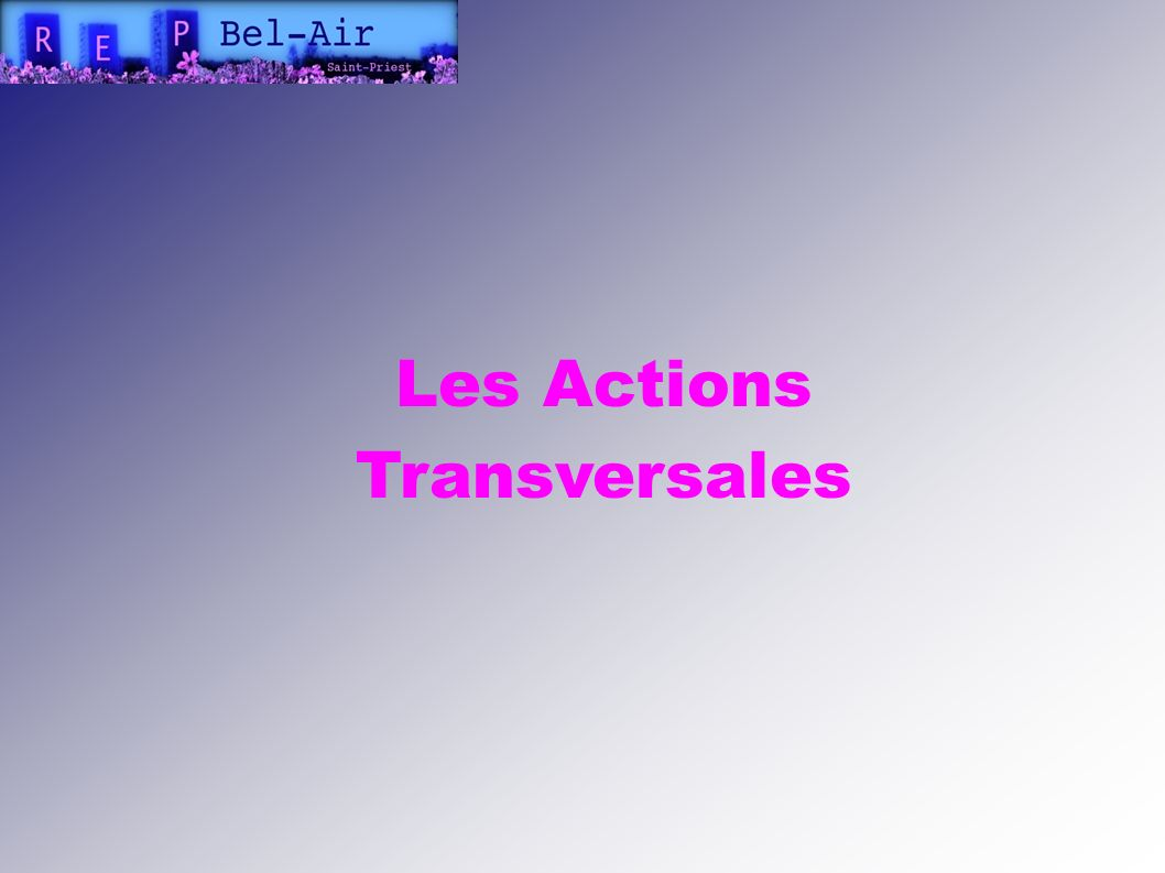 Les Actions Transversales