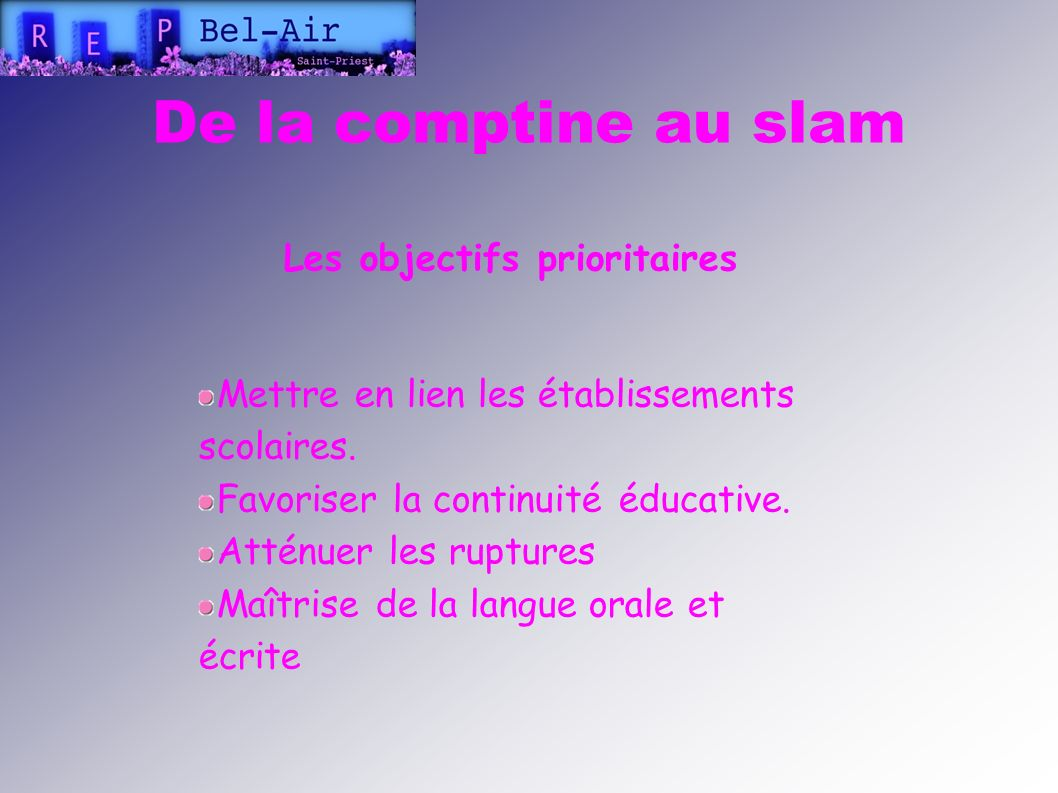Les objectifs prioritaires
