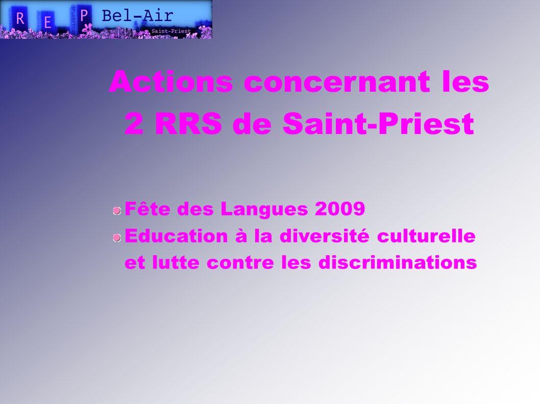 Actions concernant les 2 RRS de Saint-Priest