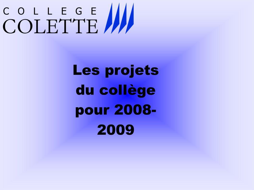 Les projets du collège pour 2008-2009