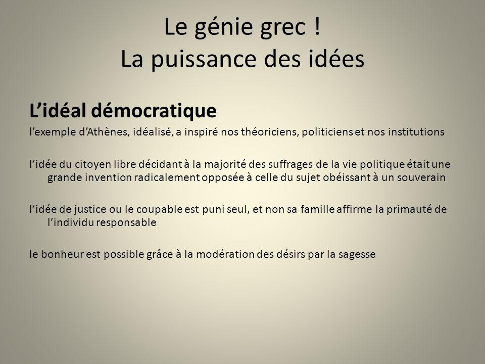 Le génie grec ! La puissance des idées