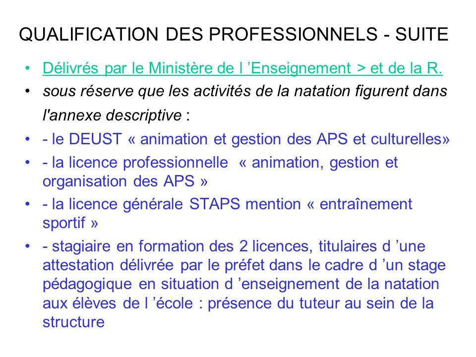 QUALIFICATION DES PROFESSIONNELS - SUITE