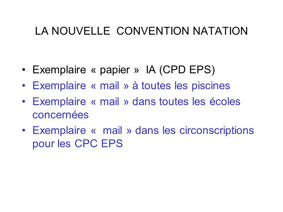 LA NOUVELLE CONVENTION NATATION