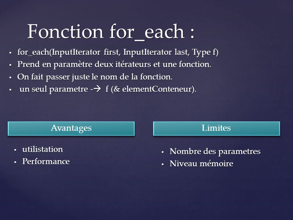 Fonction for_each : Avantages Limites