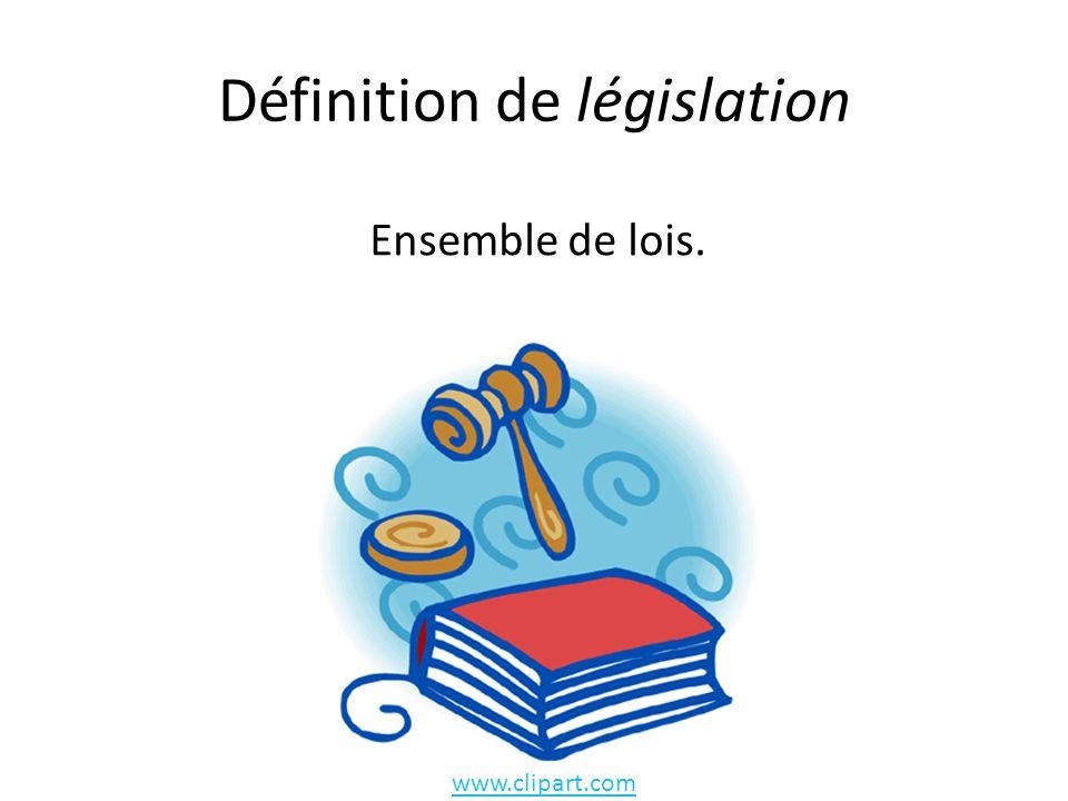 Définition de législation