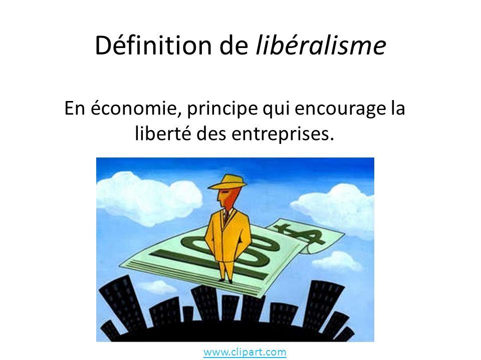 Définition de libéralisme
