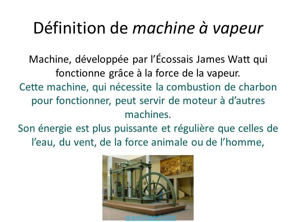 Définition de machine à vapeur