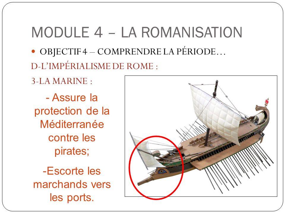 MODULE 4 – LA ROMANISATION