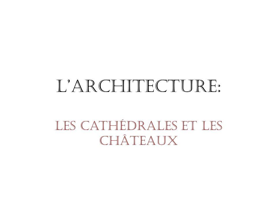 Les Cathédrales et les ChÂteaux