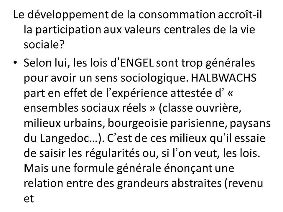 Le développement de la consommation accroît-il la participation aux valeurs centrales de la vie sociale