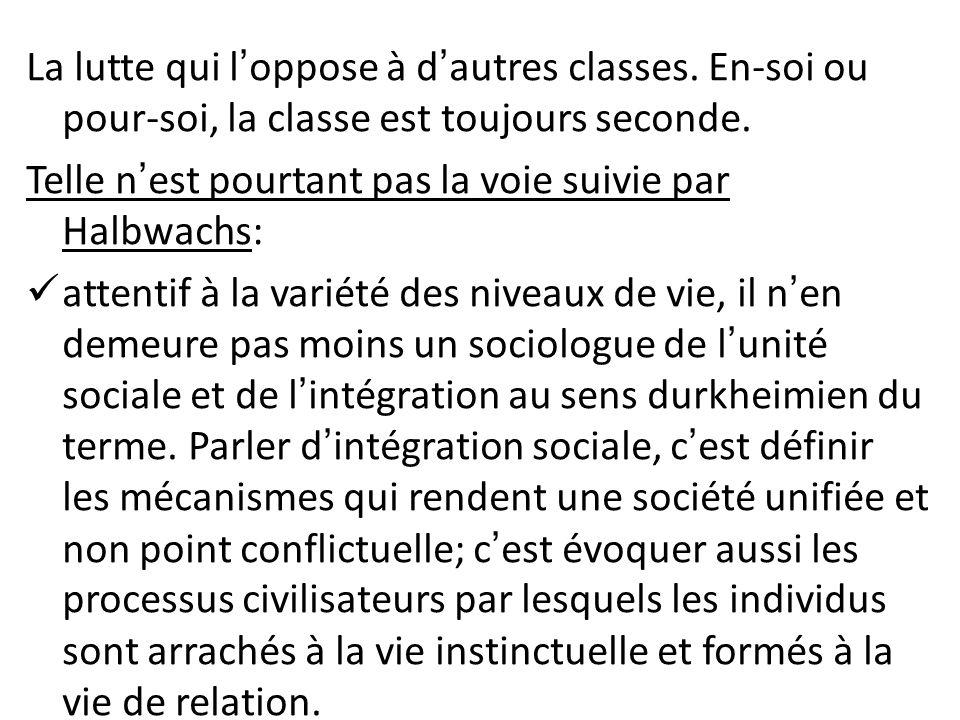 La lutte qui l'oppose à d'autres classes