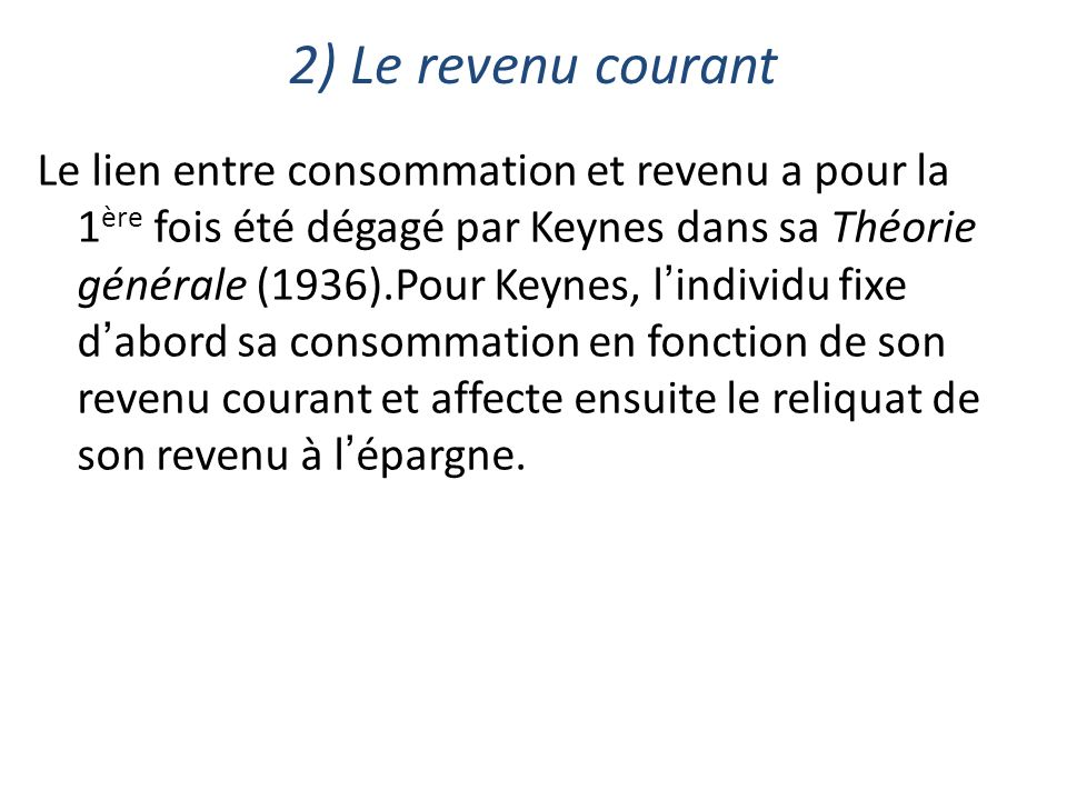 2) Le revenu courant