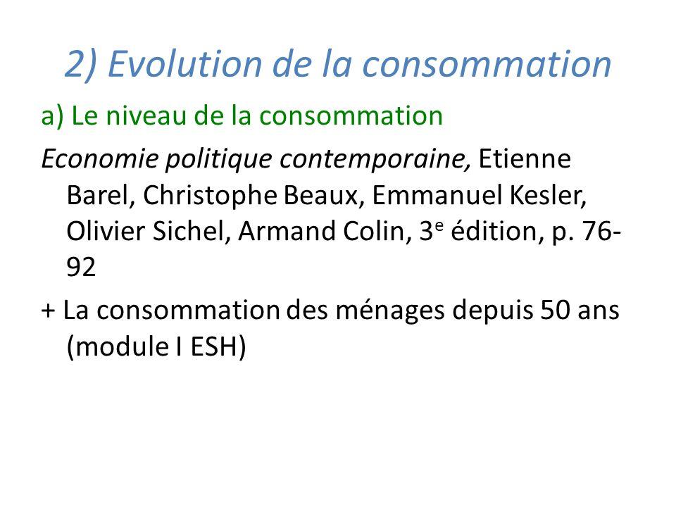 2) Evolution de la consommation