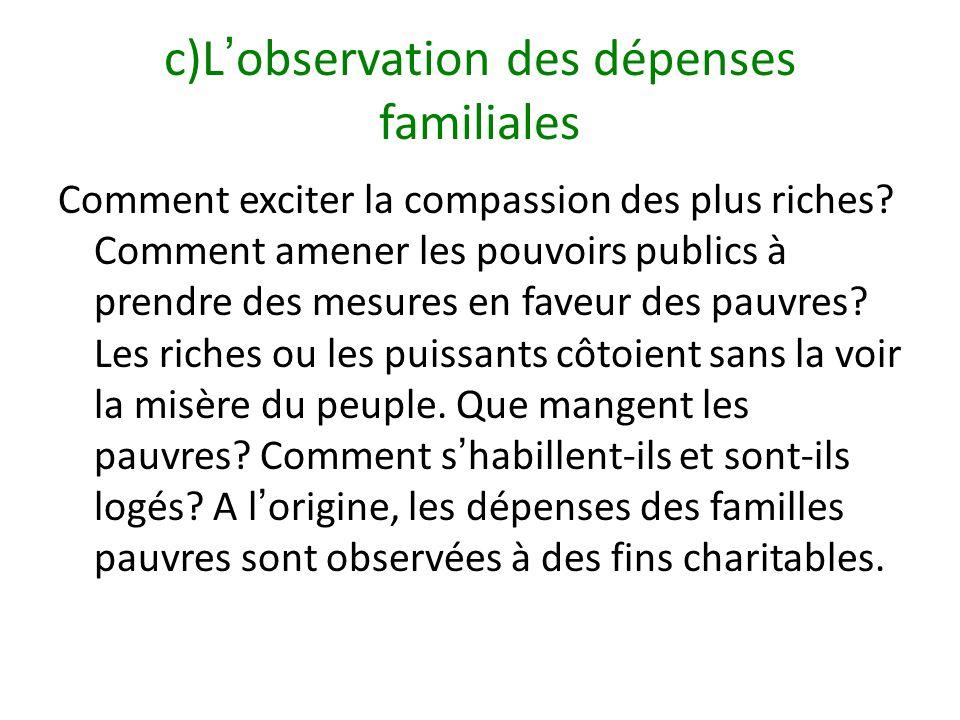 c)L'observation des dépenses familiales