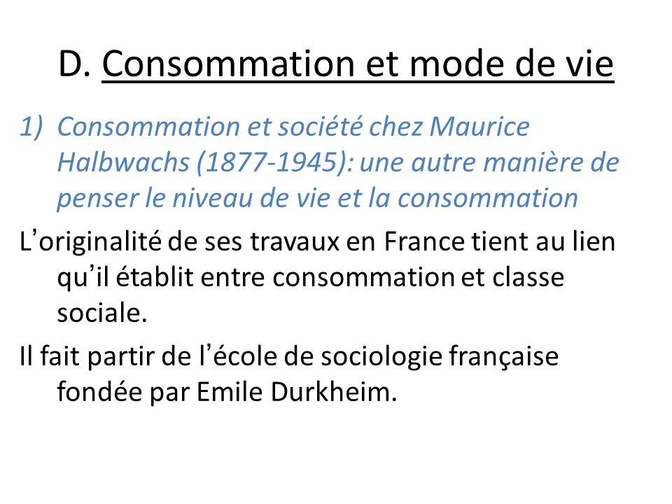 D. Consommation et mode de vie