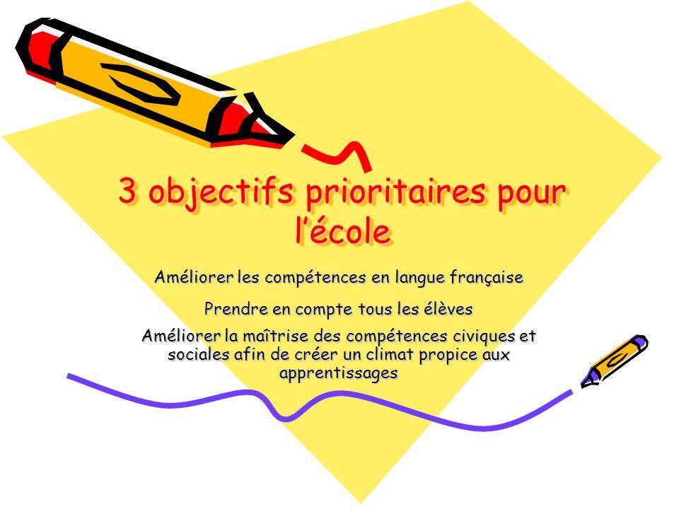 3 objectifs prioritaires pour l'école