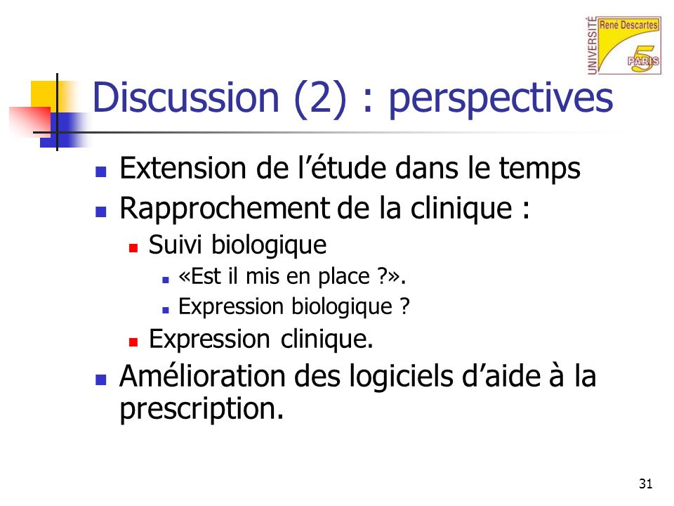 Discussion (2) : perspectives