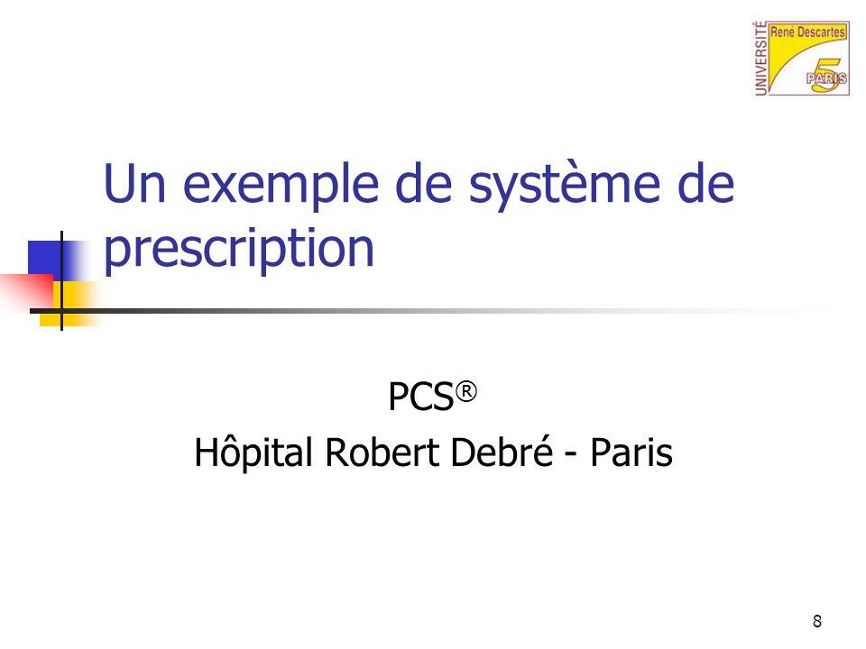 Un exemple de système de prescription