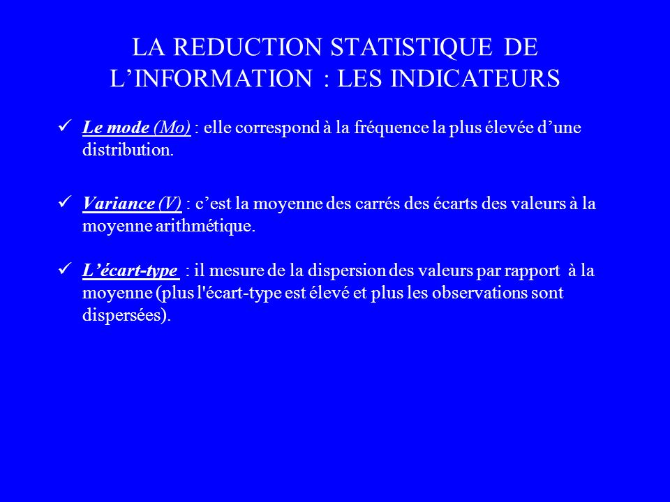 LA REDUCTION STATISTIQUE DE L'INFORMATION : LES INDICATEURS