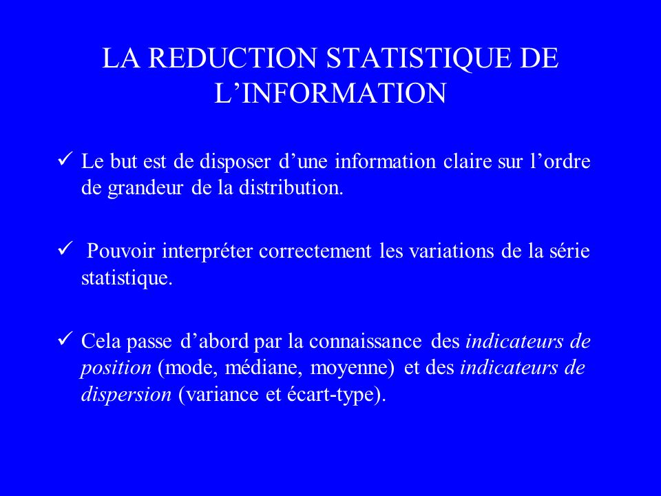 LA REDUCTION STATISTIQUE DE L'INFORMATION