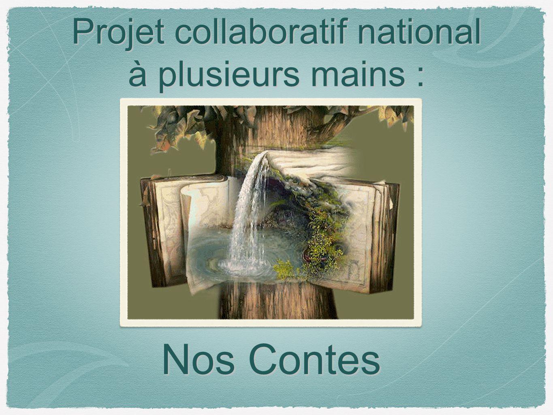 Projet collaboratif national à plusieurs mains :