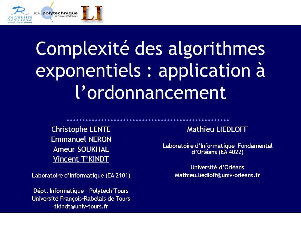 Complexité des algorithmes exponentiels : application à l'ordonnancement